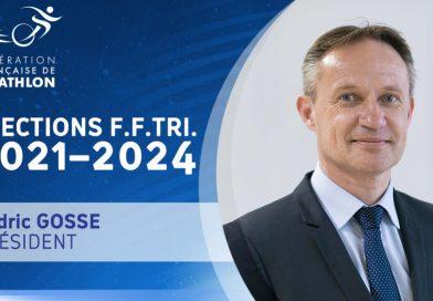 Élections fédérales 2020-2024 : Cédric GOSSE, nouveau président de la F.F.TRI.